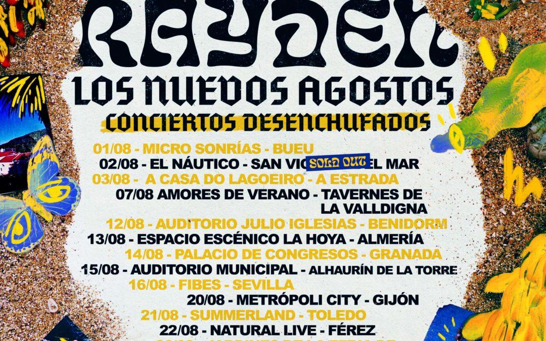 A xira de Rayden #LosNuevosAgostos ten 3 paradas en Galicia