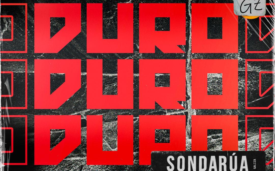"""SonDaRúa presenta o seu novo single """"Duro"""""""